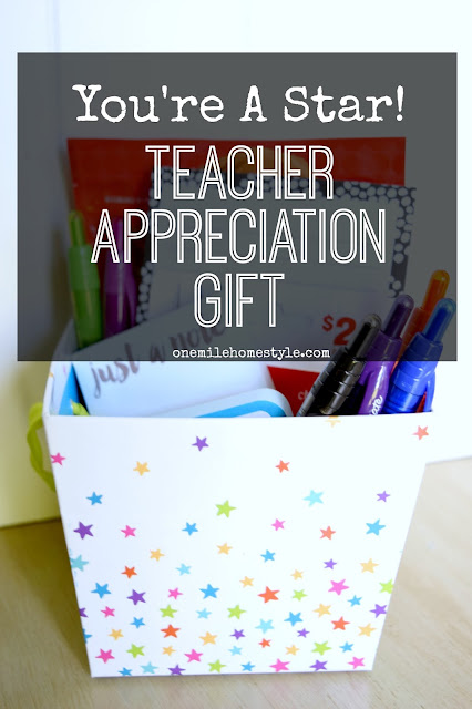 You're A Star! Teacher Appreciation Gift - One Mile Home Style