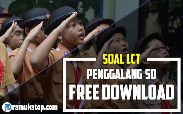 Download Soal LCT untuk Penggalang SD