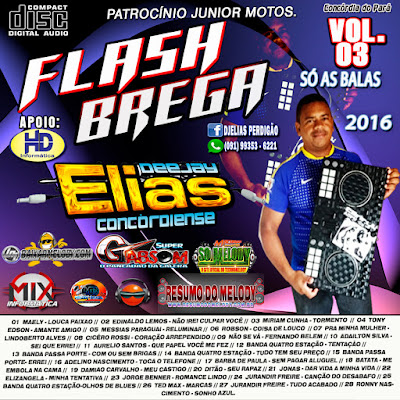 Cd Flash Brega Vol.03 2016 Dj Elias Concordiense