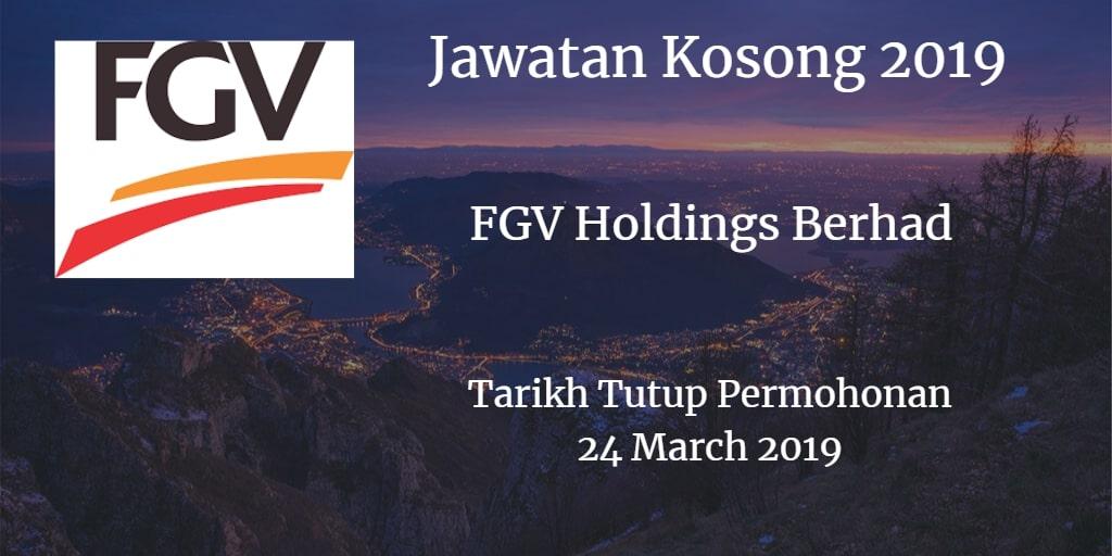 Jawatan Kosong FGV Holdings Berhad 24 March 2019
