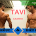 Tavi Castro workout routine and diet plan
