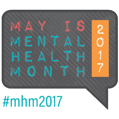 Text in quote box: Text: May is mental health month 2017 #mhm2017