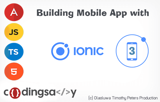 Build your first Ionic 3 Mobile App, Detailed Beginner's