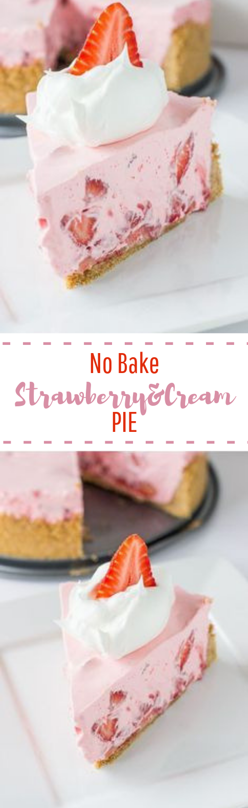 No-Bake Strawberry And Cream Pie #sweet #dessert