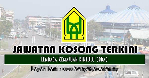 Jawatan Kosong 2018 di Lembaga Kemajuan Bintulu (BDA)