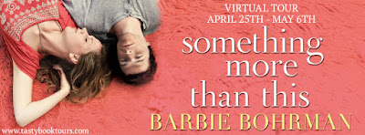 {Excerpt | Giveaway} Something More Than This – Barbie Bohrman