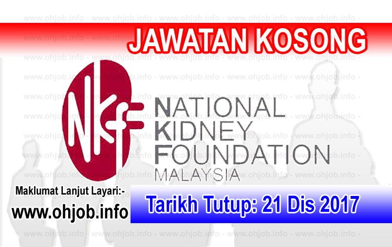 Jawatan Kerja Kosong NKF - Yayasan Buah Pinggang Kebangsaan Malaysia logo www.ohjob.info disember 2017