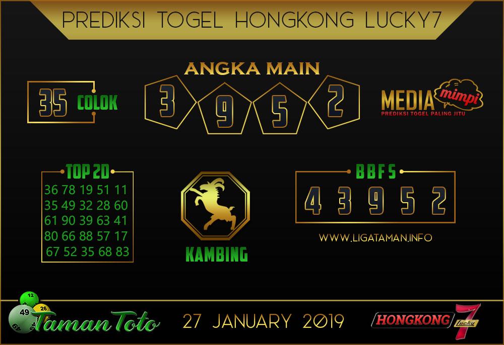Prediksi Togel HONGKONG LUCKY7 TAMAN TOTO 27 JANUARI 2019