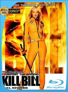 Kill Bill Volumen 1 2003 HD [1080p] Latino [GoogleDrive] DizonHD