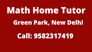 Best Math Home Tutor in Green Park, Delhi