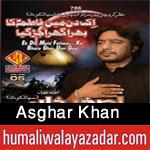 http://www.humaliwalayazadar.com/2015/06/asghar-khan-nohay-2016.html