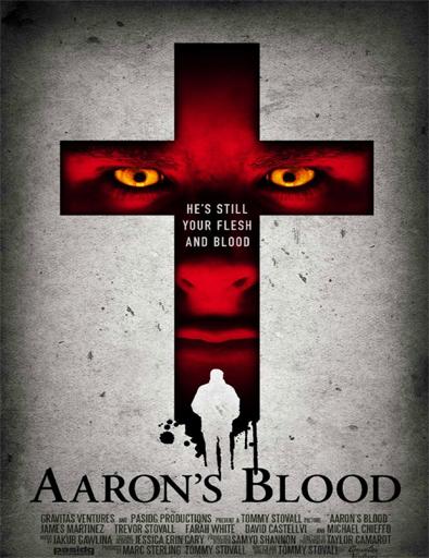 Ver Aaron's Blood (2016) Online