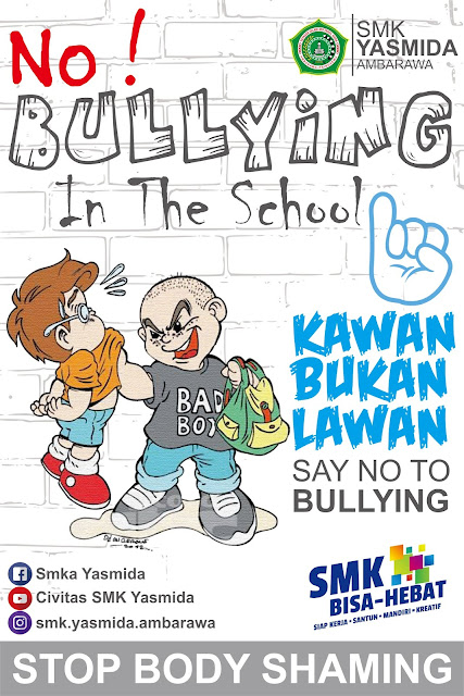 Desain Poster No Bullying in The School by SMK Yasmida Ambarawa