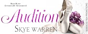 BLOG TOUR: AUDITION BY SKYE WARREN