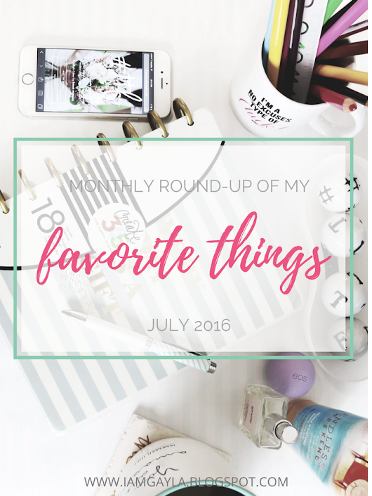 ESCAPISMS: My Favorite Things : July 2016