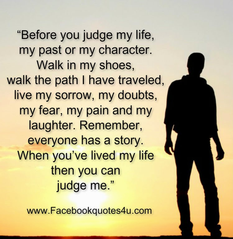 mesmerizing quotes before you judge my