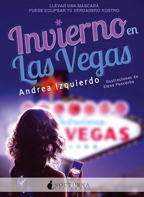 INVIERNO EN LAS VEGAS. Andrea Izquierdo | @AndreoRowling | (Nocturna - 9 Octubre 2017) NOVELA JUVENIL portada libro