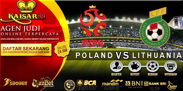 PREDIKSI TEBAK SKOR JITU LIGA FRIENDLIES POLAND VS LITHUANIA 12 JUNI 2018