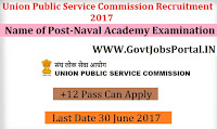 Union Public Service Commission Recruitment 2017– National Defence Academy & Naval Academy Examination (II), 2017