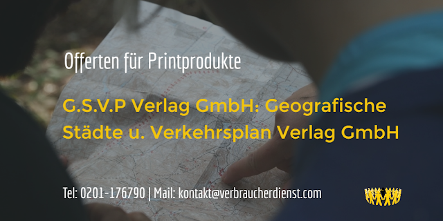 G.S.V.P Verlag GmbH Geografische Städte u. Verkehrsplan Verlag GmbH verschickt Offerten für Printprodukte
