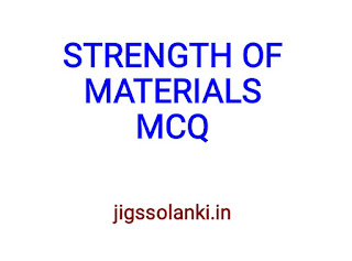 STRENGTH OF MATERIALS MCQ WITH ANSWER
