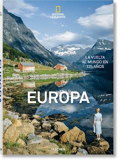 Europa. National Geographic. La vuelta al mundo en 125 años.