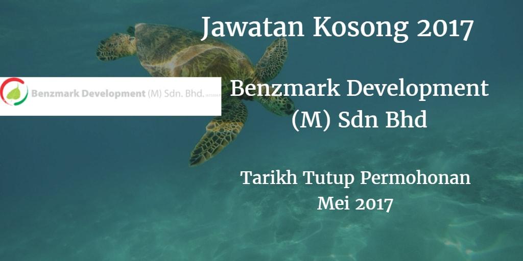 Jawatan Kosong Benzmark Development (M) Sdn Bhd Mei 2017