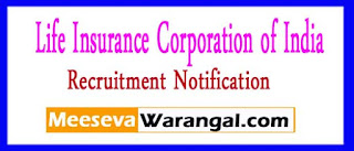 LIC (Life Insurance Corporation of India) Recruitment Notification 2017