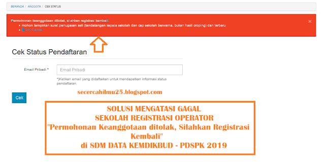 Solusi Mengatasi Gagal Registrasi Operator Sekolah di SDM Data Kemdikbud 2019