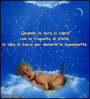 Quando la sera si copre con la trapunta di stelle, la luna la bacia per donarle la buonanotte.
