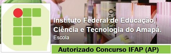 Concurso IFAP - Instituto Federal do Amapá