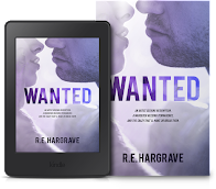 WANTED ★ A Brand New STAND ALONE Romance by R.E. Hargrave releases June 9, 2020