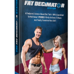 Fat Decimator System By Wes loose weight the real you ever seen before