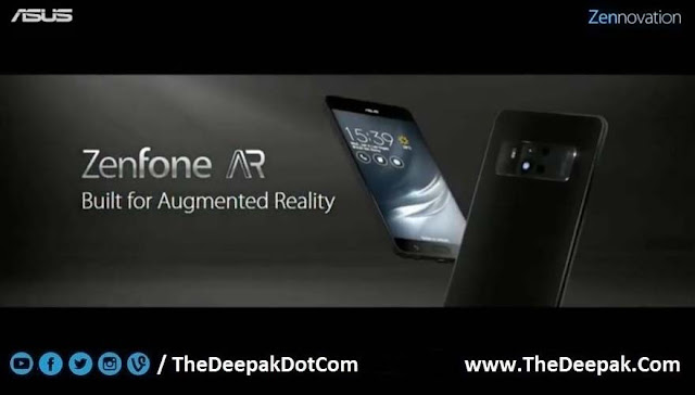 ASUS ZenFone AR is built for Augmented Reality #TheDeepak