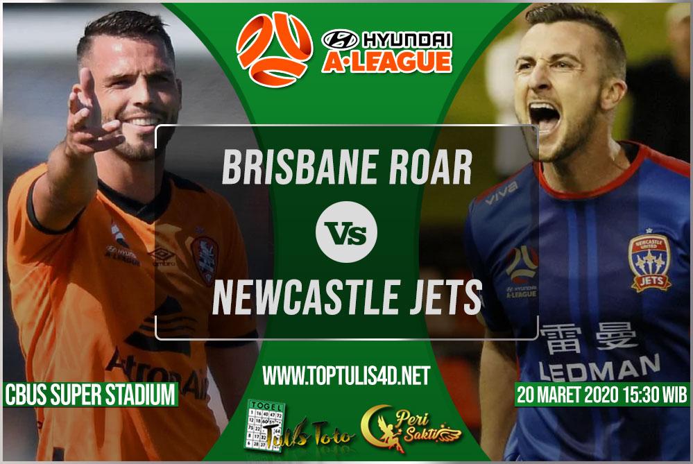 Prediksi Brisbane Roar vs Newcastle Jets 20 Maret 2020