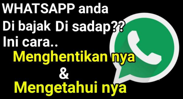 cara menghentikan whatsapp yang di sadap