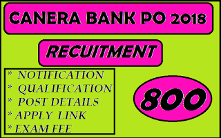 canera bank po recruitment 800 post bank vacancies latest vacancies bank job bank advertisement