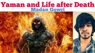Yaman and life after Death | Tamil | Madan Gowri