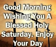 Holy Saturday 2018 Quotes Messages Images US UK