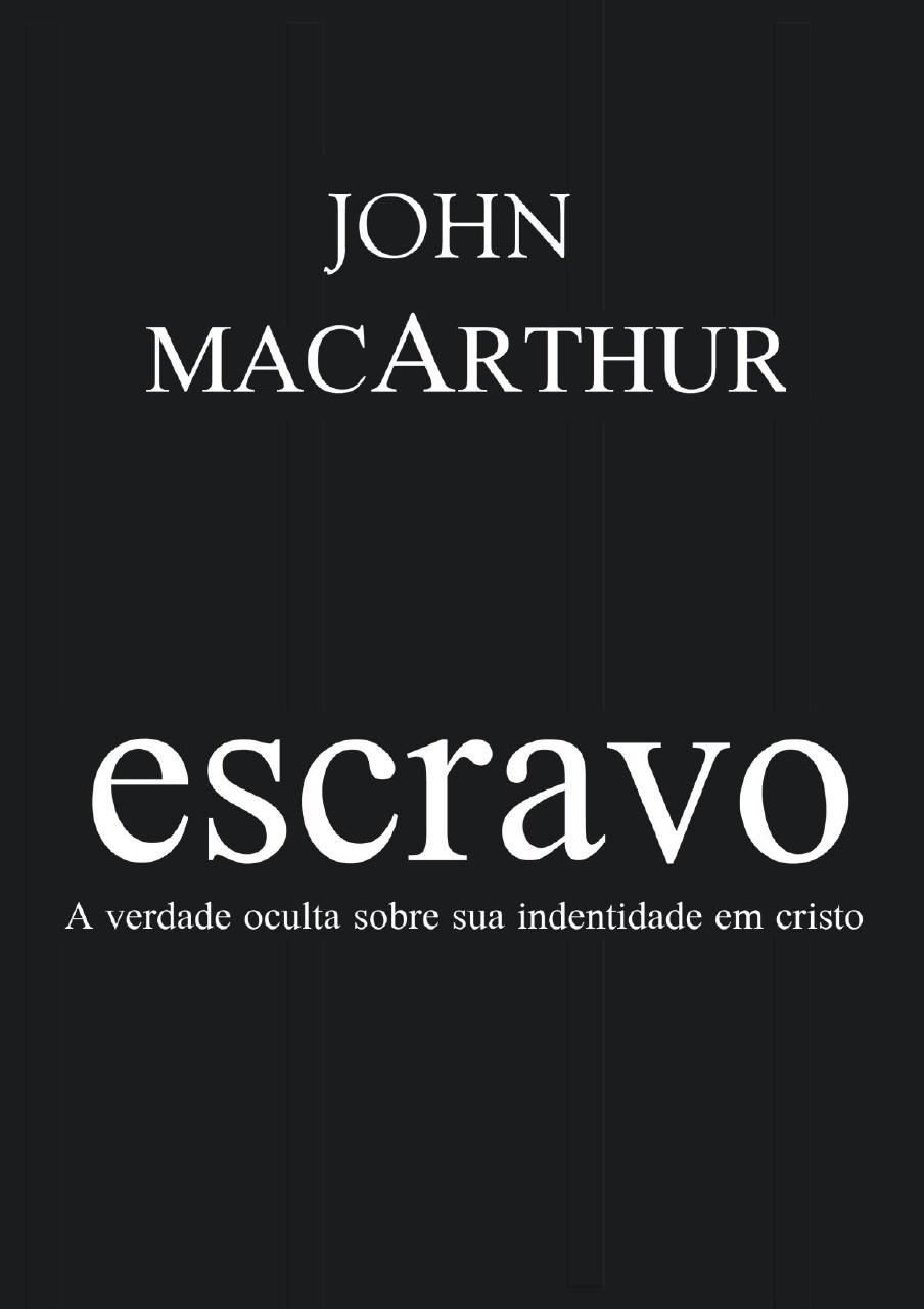 John MacArthur-Escravo-