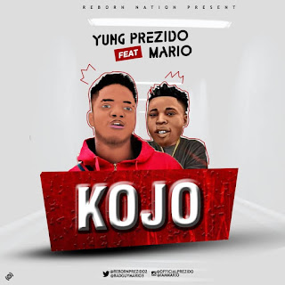 Prezido - Kojo ft. Mario