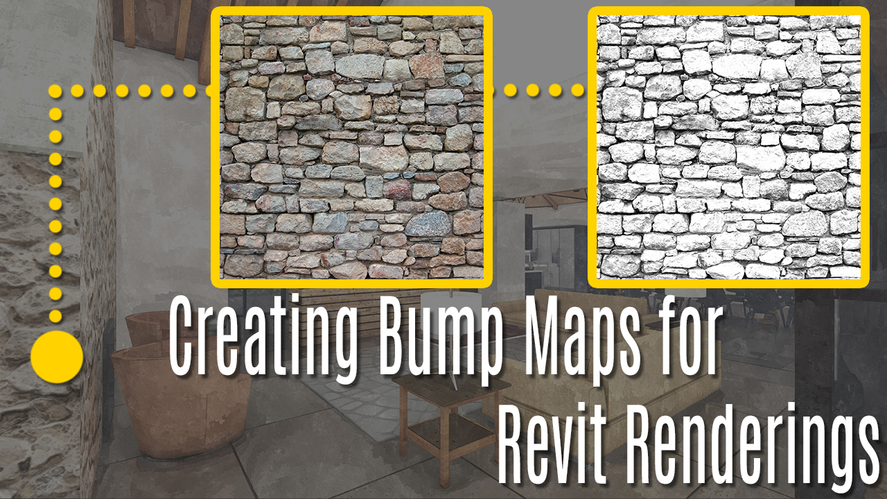 Tutorial - Creating Bump Maps for Revit Renderings | TheRevitKid com
