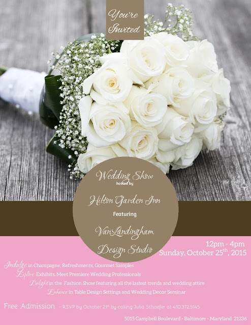 The Wedding Show hosted by Hilton Garden Inn Baltimore White Marsh