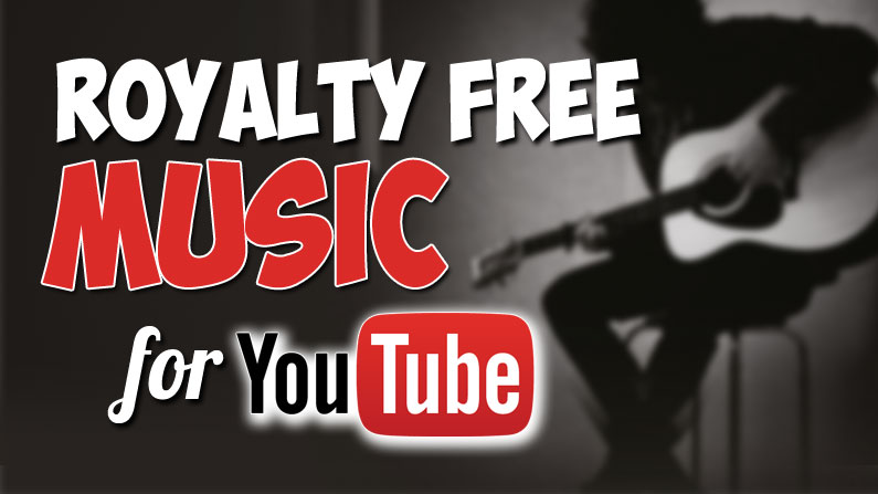 5 Sources to Grab Royalty FREE Music for YouTube Videos