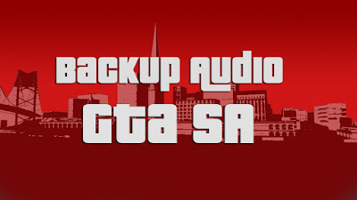 Backup audio GTA San Andreas
