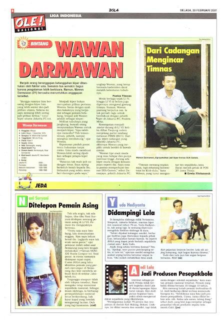 LIGA INDONESIA: BINTANG WAWAN DARMAWAN