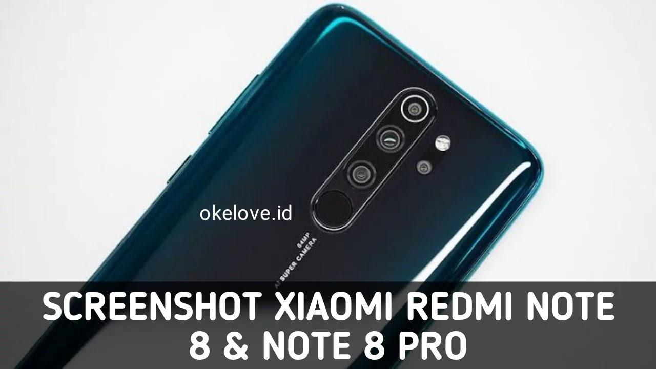 Cara Screenshot Xiaomi Redmi Note 8 dan Note 8 Pro