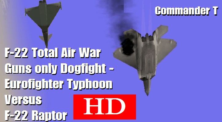 F-22 Total Air War Lets Play!