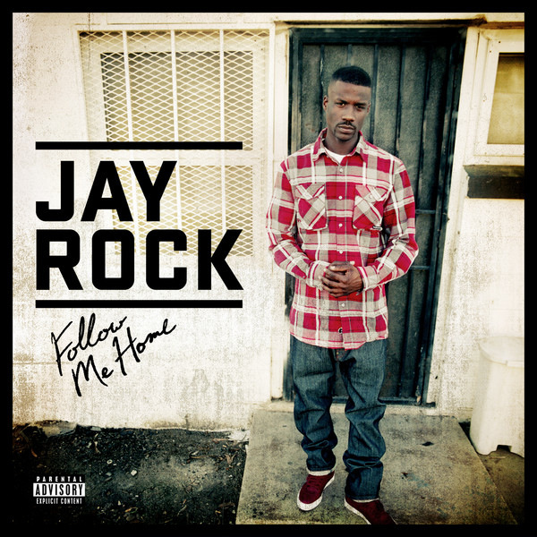 Jay Rock - Follow Me Home  Cover