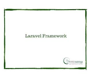 Laravel Framework Training in Hyderabad India - Ecorp Trainings